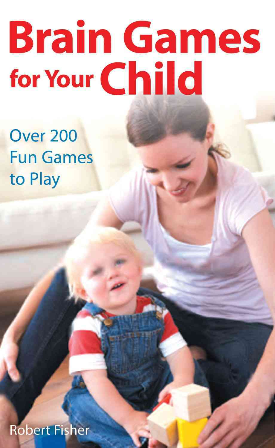 Brain Games for Your Child By Fisher, Robert