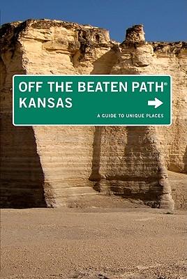 Off the Beaten Path Kansas By Delano, Patti/ Smarsh, Sarah