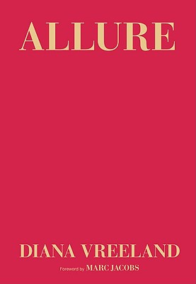 Allure By Vreeland, Diana/ Hemphill, Christopher (CON)/ Jacobs, Marc (FRW)